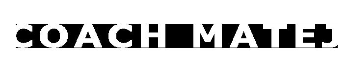 COACH MATEJ